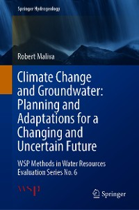 Cover Climate Change and Groundwater: Planning and Adaptations for a Changing and Uncertain Future