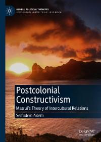Cover Postcolonial Constructivism