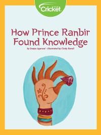 Cover How Prince Ranbir Found Knowledge