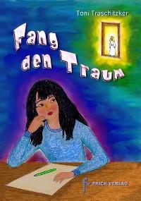 Cover Fang den Traum