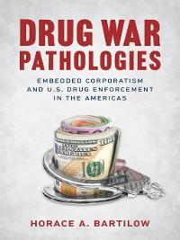 Cover Drug War Pathologies