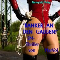 Cover Banker an den Galgen!