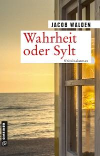 Cover Wahrheit oder Sylt