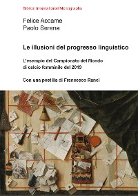 Cover Le illusioni del progresso linguistico