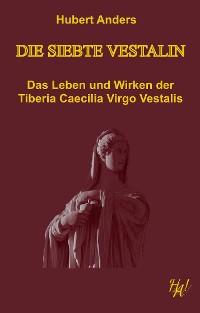 Cover Die siebte Vestalin