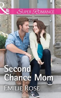 Cover Second Chance Mom (Mills & Boon Superromance)
