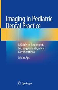 Cover Imaging in Pediatric Dental Practice
