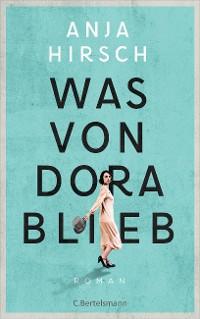 Cover Was von Dora blieb