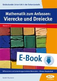 Cover Mathematik zum Anfassen: Vierecke und Dreiecke