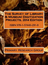 Cover The Survey of Library & Museum Digitization Projects