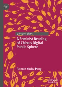 Cover A Feminist Reading of China's Digital Public Sphere