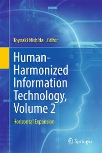 Cover Human-Harmonized Information Technology, Volume 2