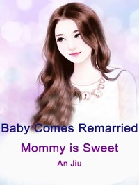 Cover Baby Comes: Remarried Mommy is Sweet