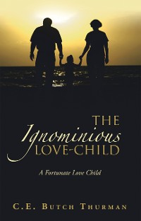 Cover The Ignominious Love-Child