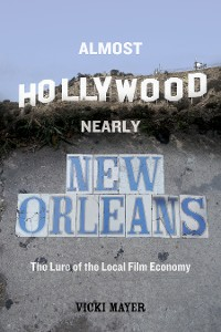 Cover Almost Hollywood, Nearly New Orleans