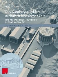 Cover Das Xanthostal Lykiens in archaisch-klassischer Zeit