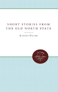 Cover Short Stories from the Old North State