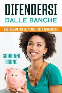 Cover Difendersi dalle Banche