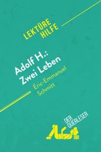 Cover Adolf H.: Zwei Leben von Éric-Emmanuel Schmitt (Lektürehilfe)