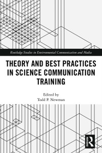 Cover Theory and Best Practices in Science Communication Training