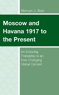 Cover Moscow and Havana 1917 to the Present