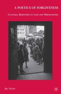 Cover A Poetics of Forgiveness