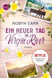 Cover Ein neuer Tag in Virgin River