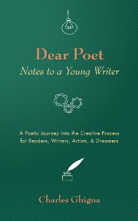 Cover Dear Poet: Notes to a Young Writer