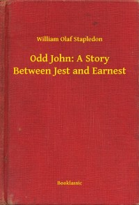 Cover Odd John: A Story Between Jest and Earnest