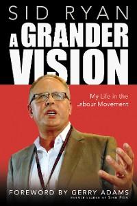 Cover A Grander Vision