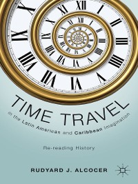 Cover Time Travel in the Latin American and Caribbean Imagination