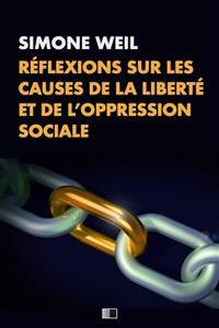 Cover Réflexions sur les causes de la liberté et de l'oppression sociale.