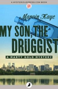 Cover My Son, the Druggist