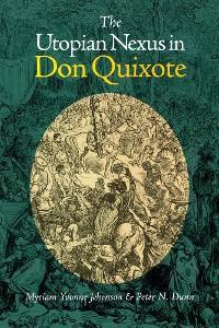 Cover The Utopian Nexus in Don Quixote