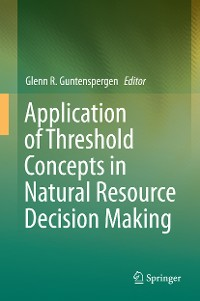 Cover Application of Threshold Concepts in Natural Resource Decision Making