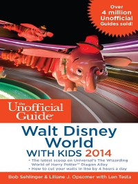 Cover The Unofficial Guide to Walt Disney World with Kids 2014