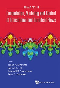 Cover Advances In Computation, Modeling And Control Of Transitional And Turbulent Flows