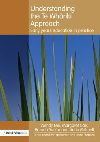 Cover Understanding the Te Whariki Approach
