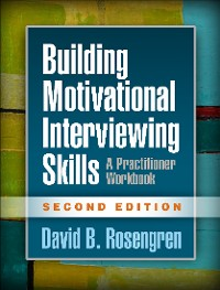 Cover Building Motivational Interviewing Skills, Second Edition