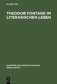 Cover Theodor Fontane im literarischen Leben