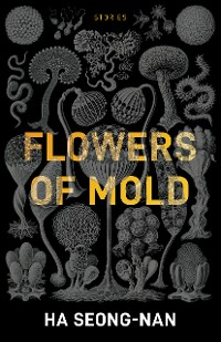 Cover Flowers of Mold & Other Stories
