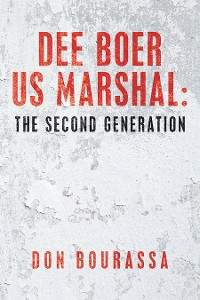 Cover Dee Boer Us Marshal: the Second Generation