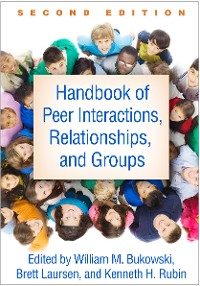 Cover Handbook of Peer Interactions, Relationships, and Groups, Second Edition
