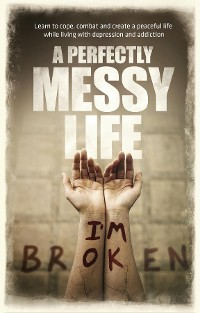 Cover A Perfectly Messy Life