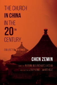 Cover The Church in China in the 20th Century