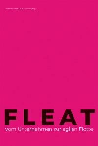 Cover FLEAT - Vom Unternehmen zur agilen Flotte