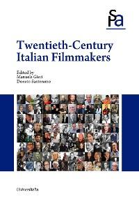 Cover TWENTIETH-CENTURY ITALIAN FILMMAKERS