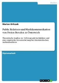 Cover Public Relations und Marktkommunikation von Freien Berufen in Österreich