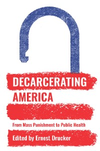 Cover Decarcerating America