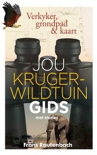 Cover Jou Kruger-wildtuin gids - met stories